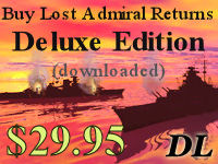 Click here to purchase Lost Admiral Returns Deluxe (download version)  now!